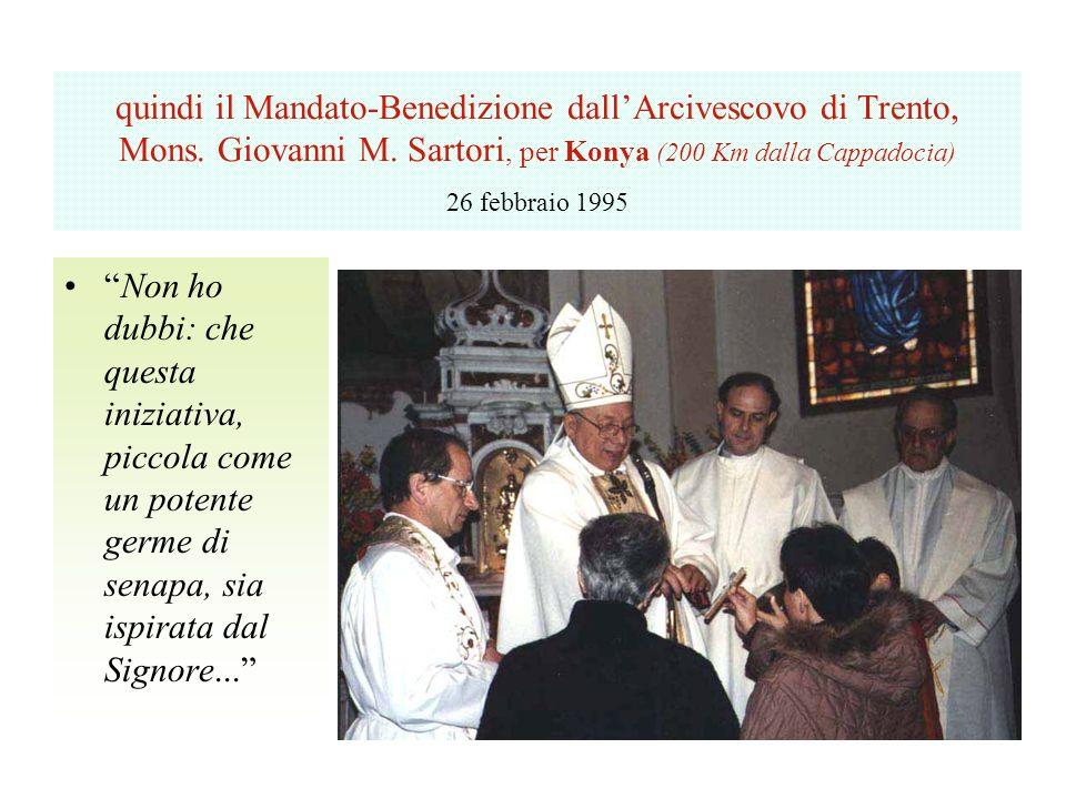 quindi il Mandato-Benedizione dall'Arcivescovo di Trento, Mons