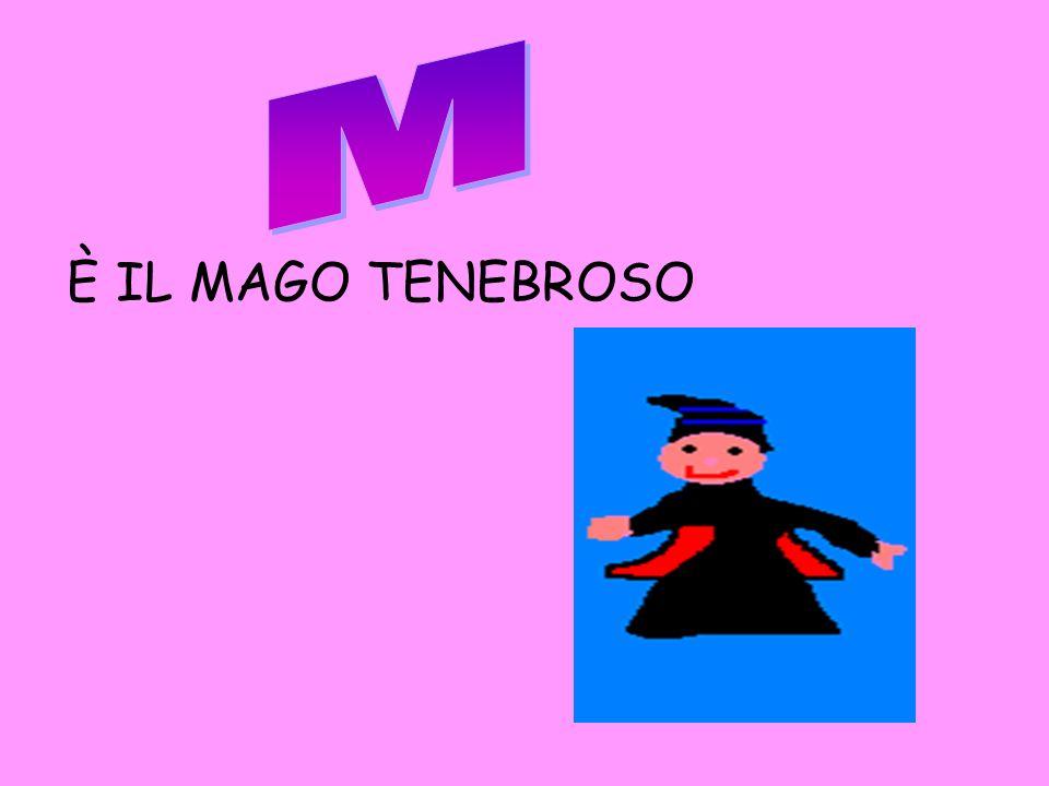 M È IL MAGO TENEBROSO