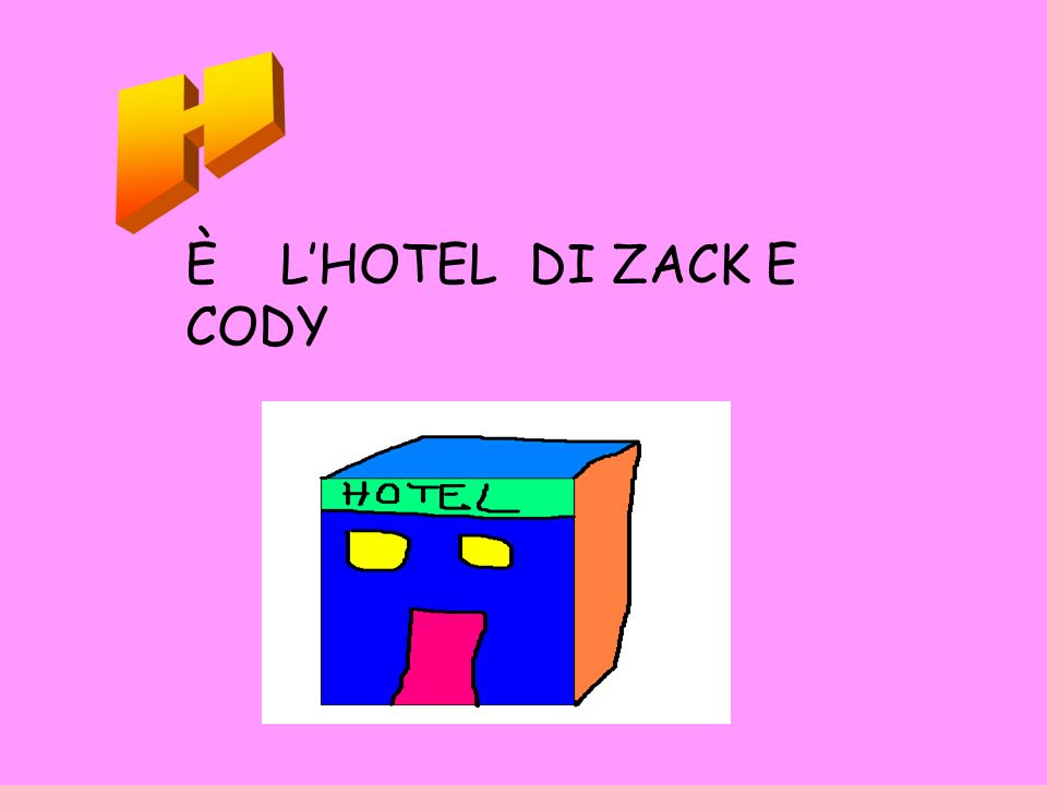 H È L'HOTEL DI ZACK E CODY