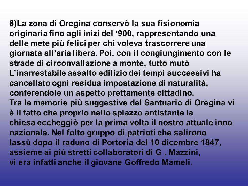 8)La zona di Oregina conservò la sua fisionomia