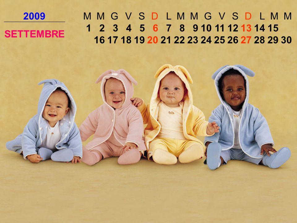 2009 M. G. V. S. D. L. SETTEMBRE. 1. 2. 3. 4. 5. 6. 7. 8. 9. 10. 11. 12. 13. 14.