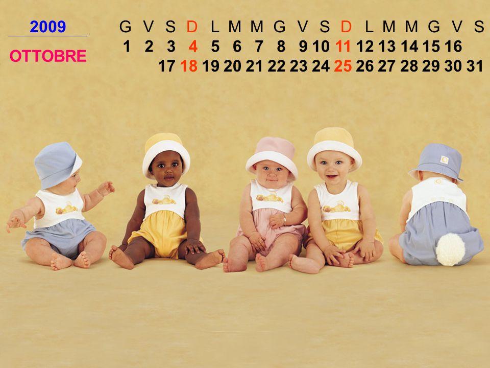 2009 G. V. S. D. L. M. OTTOBRE. 1. 2. 3. 4. 5. 6. 7. 8. 9. 10. 11. 12. 13. 14. 15.
