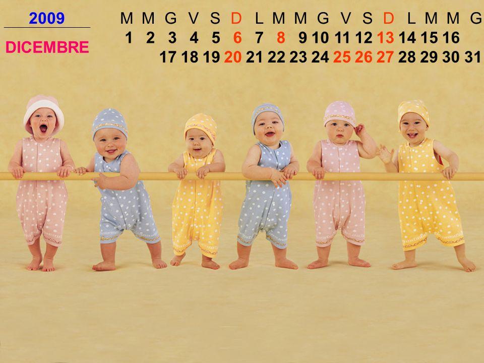 2009 M. G. V. S. D. L. DICEMBRE. 1. 2. 3. 4. 5. 6. 7. 8. 9. 10. 11. 12. 13. 14.