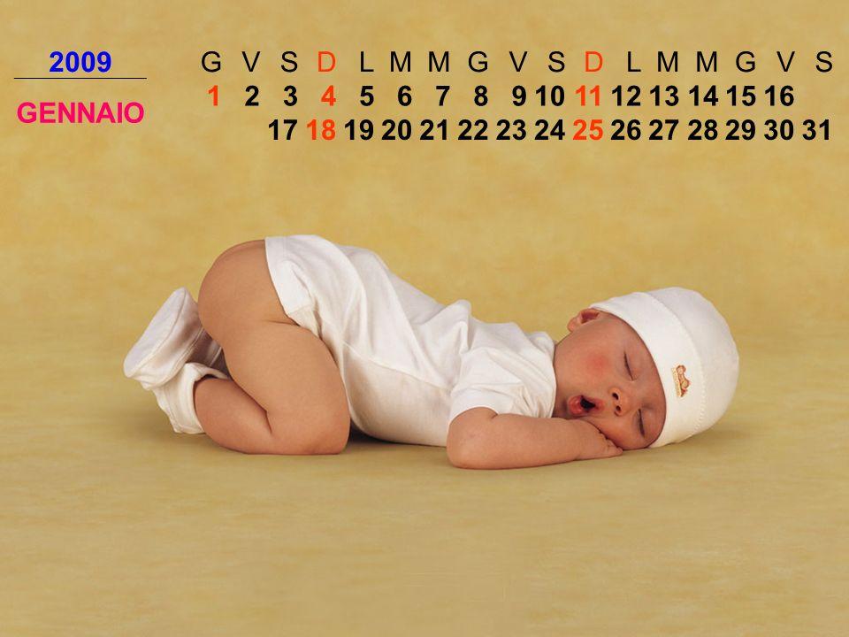 2009 G. V. S. D. L. M. GENNAIO. 1. 2. 3. 4. 5. 6. 7. 8. 9. 10. 11. 12. 13. 14. 15.