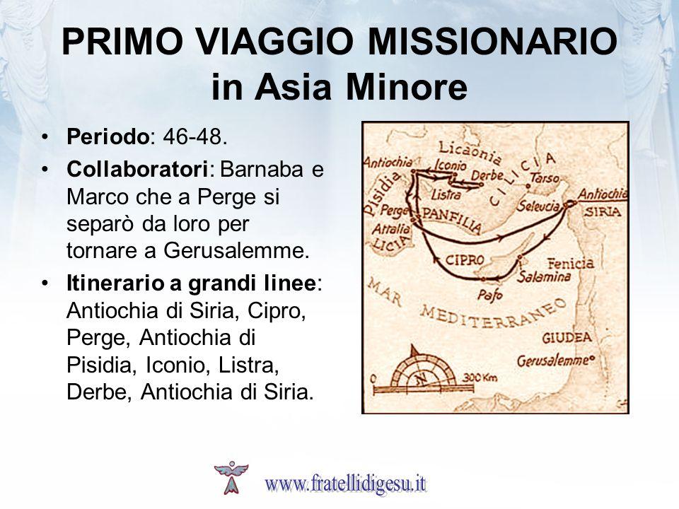 PRIMO VIAGGIO MISSIONARIO in Asia Minore