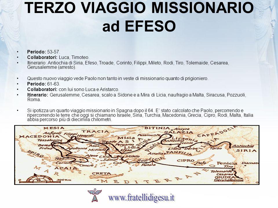 TERZO VIAGGIO MISSIONARIO ad EFESO