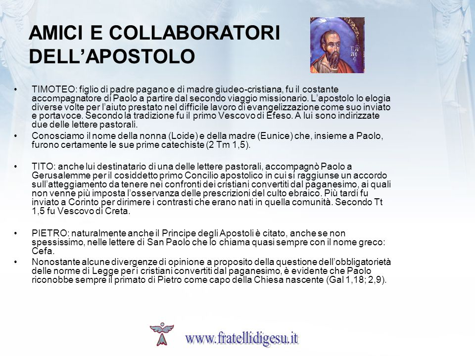 AMICI E COLLABORATORI DELL'APOSTOLO