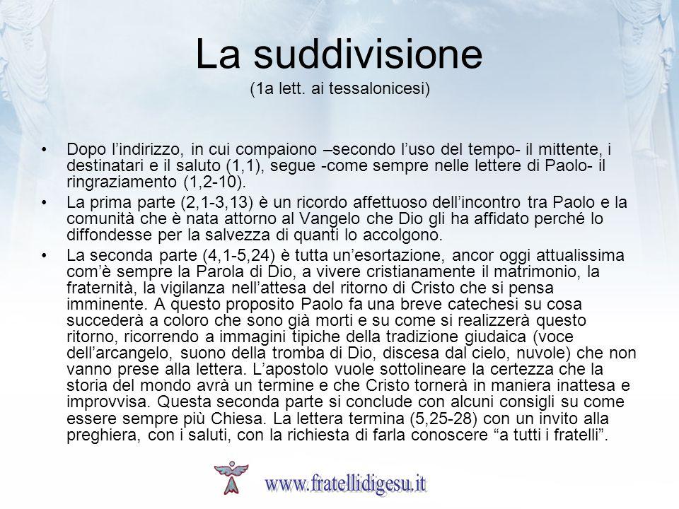 La suddivisione (1a lett. ai tessalonicesi)