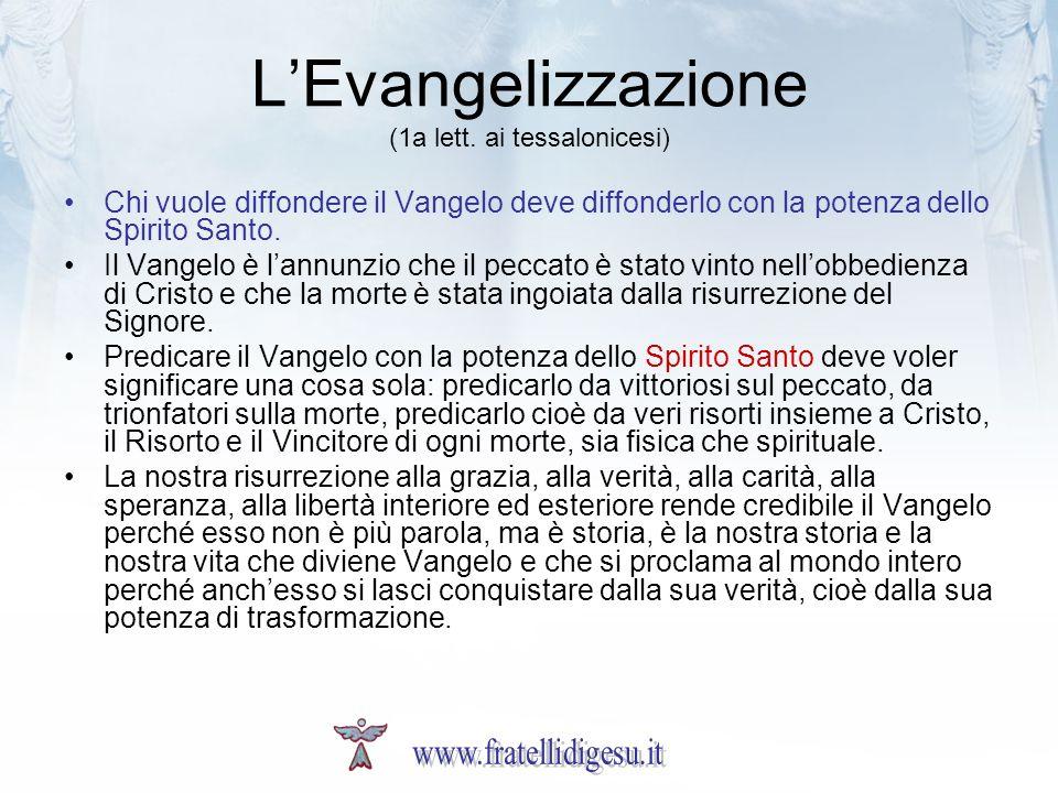 L'Evangelizzazione (1a lett. ai tessalonicesi)