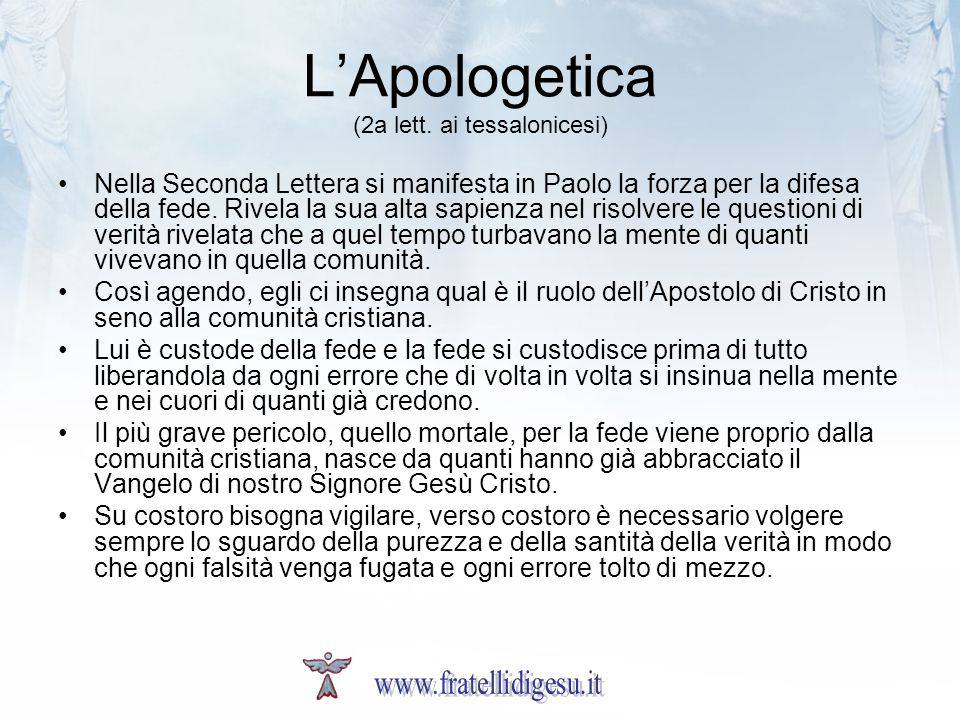 L'Apologetica (2a lett. ai tessalonicesi)