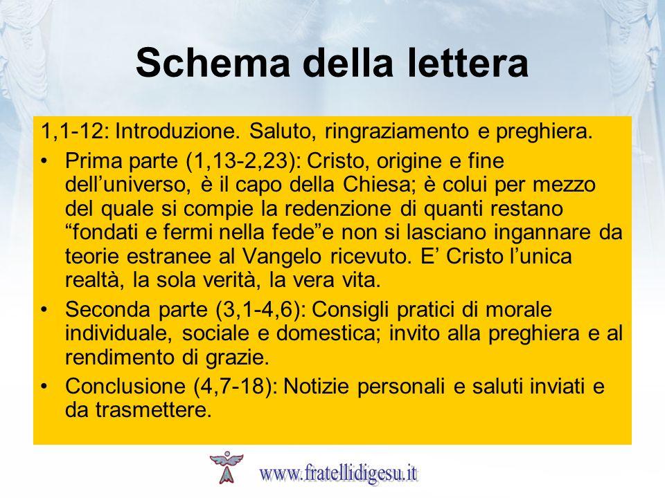 Schema della lettera 1,1-12: Introduzione. Saluto, ringraziamento e preghiera.