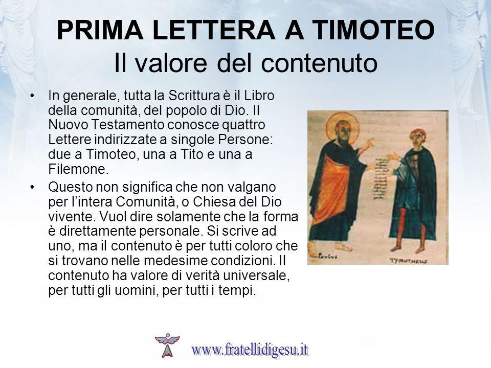 PRIMA LETTERA A TIMOTEO Il valore del contenuto