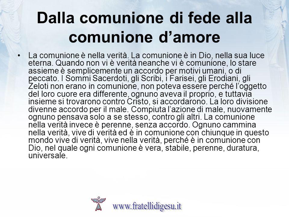 Dalla comunione di fede alla comunione d'amore