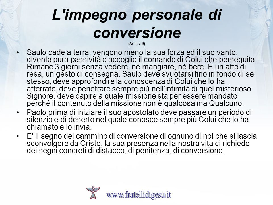 L impegno personale di conversione (At 9, 7-9)