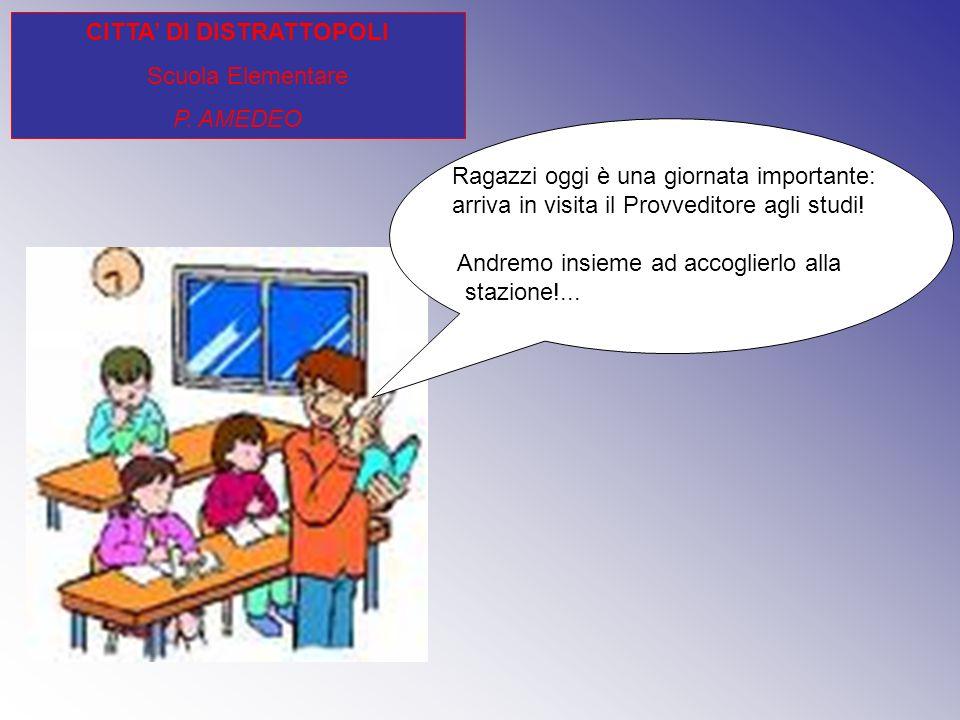 CITTA' DI DISTRATTOPOLI