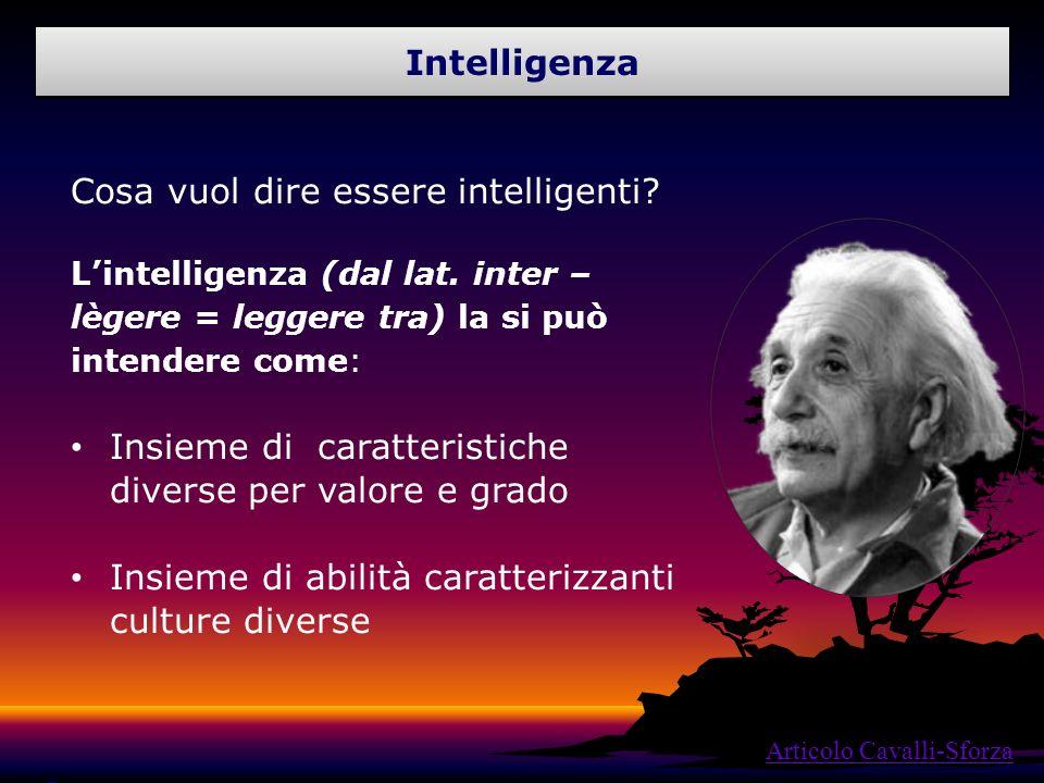 Cosa vuol dire essere intelligenti