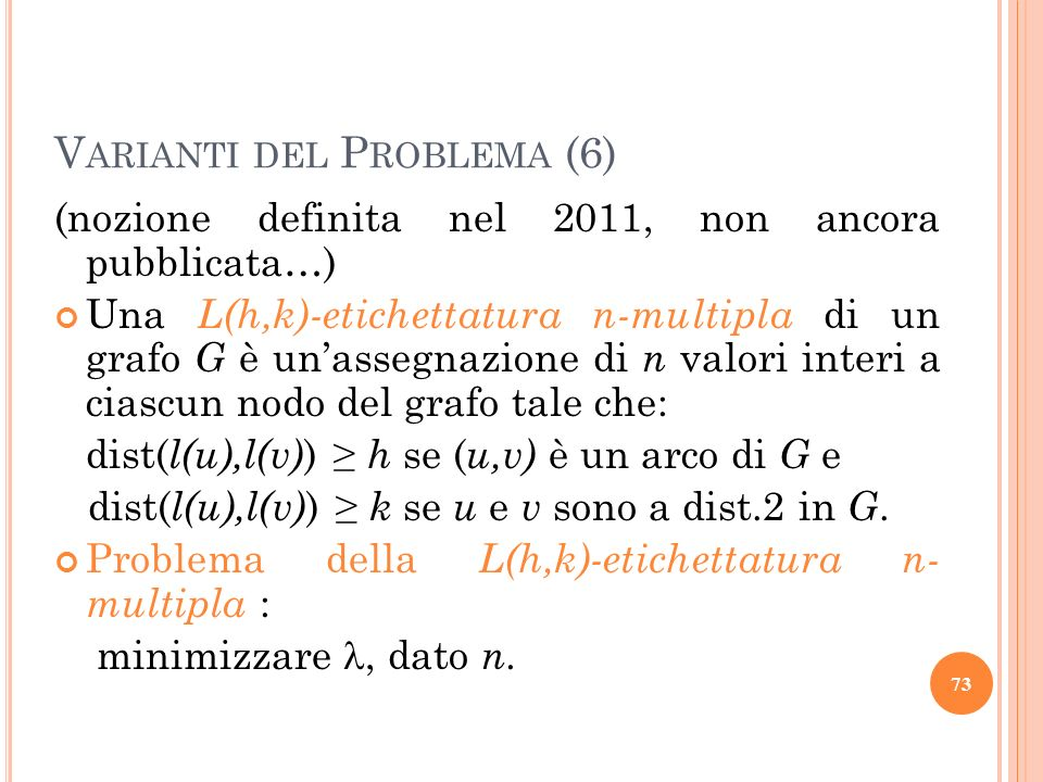 Varianti del Problema (6)