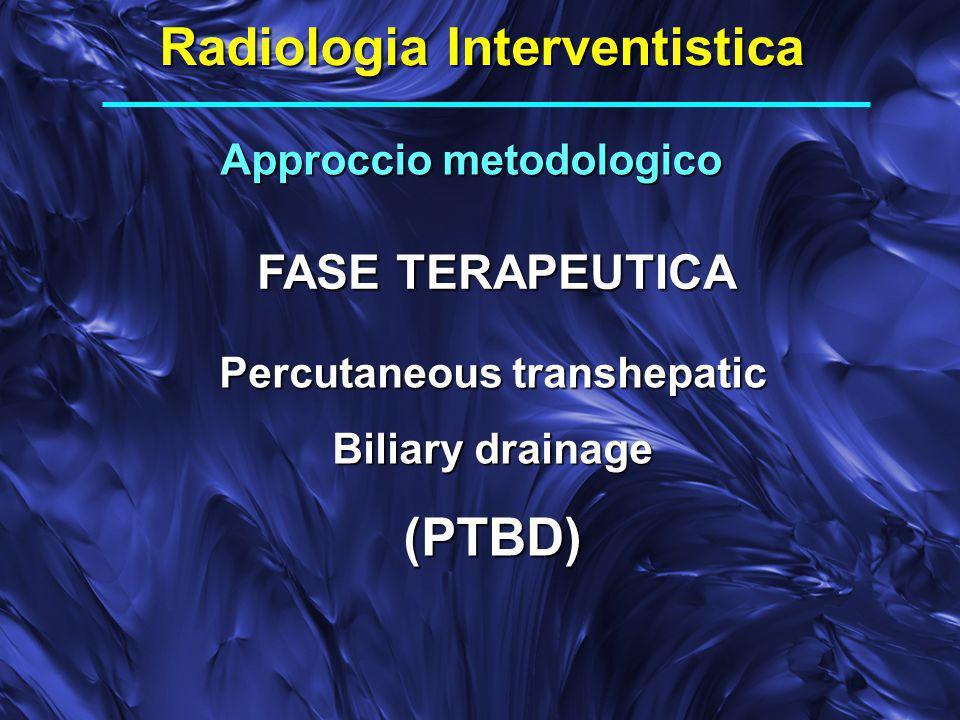 Radiologia Interventistica (PTBD)
