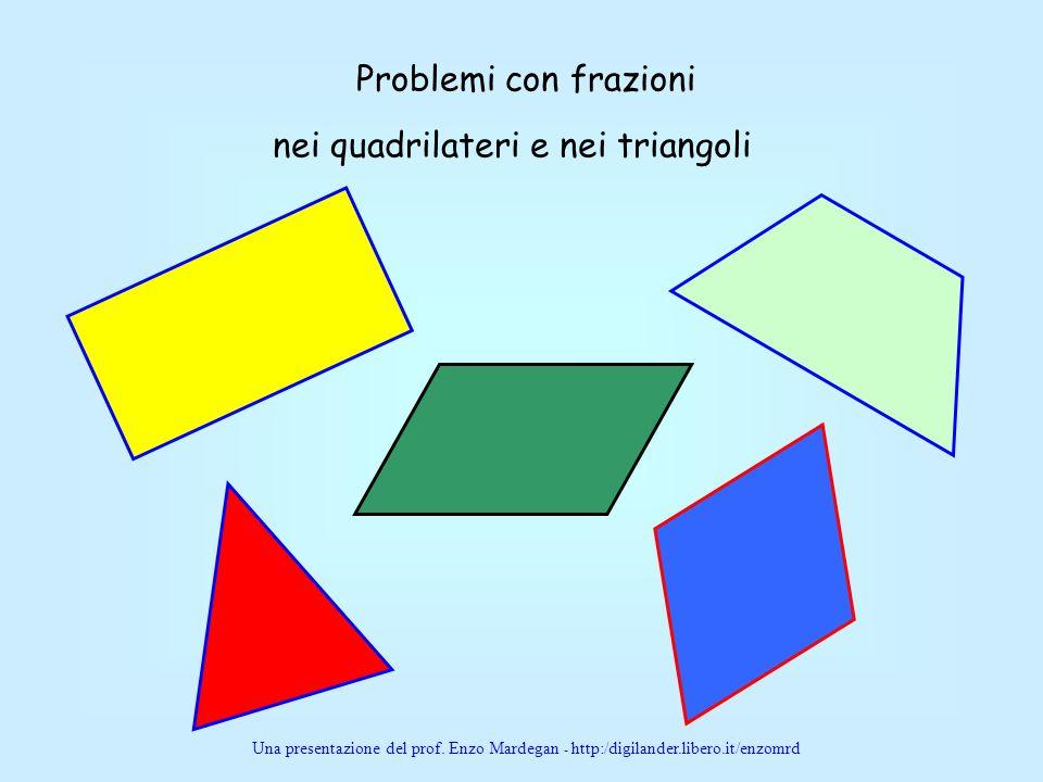 nei quadrilateri e nei triangoli