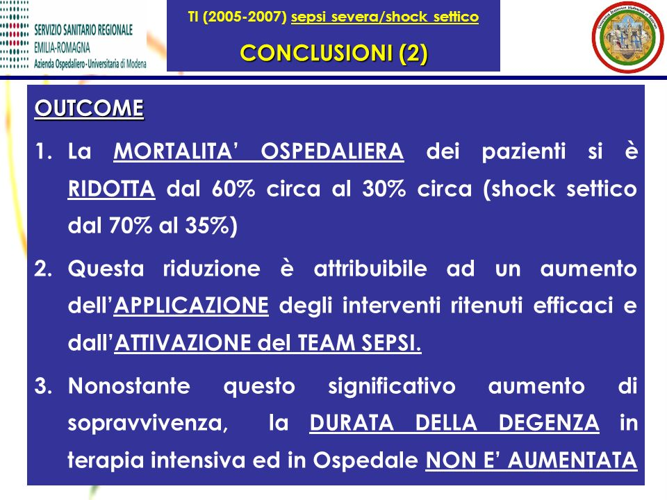 TI (2005-2007) sepsi severa/shock settico CONCLUSIONI (2)