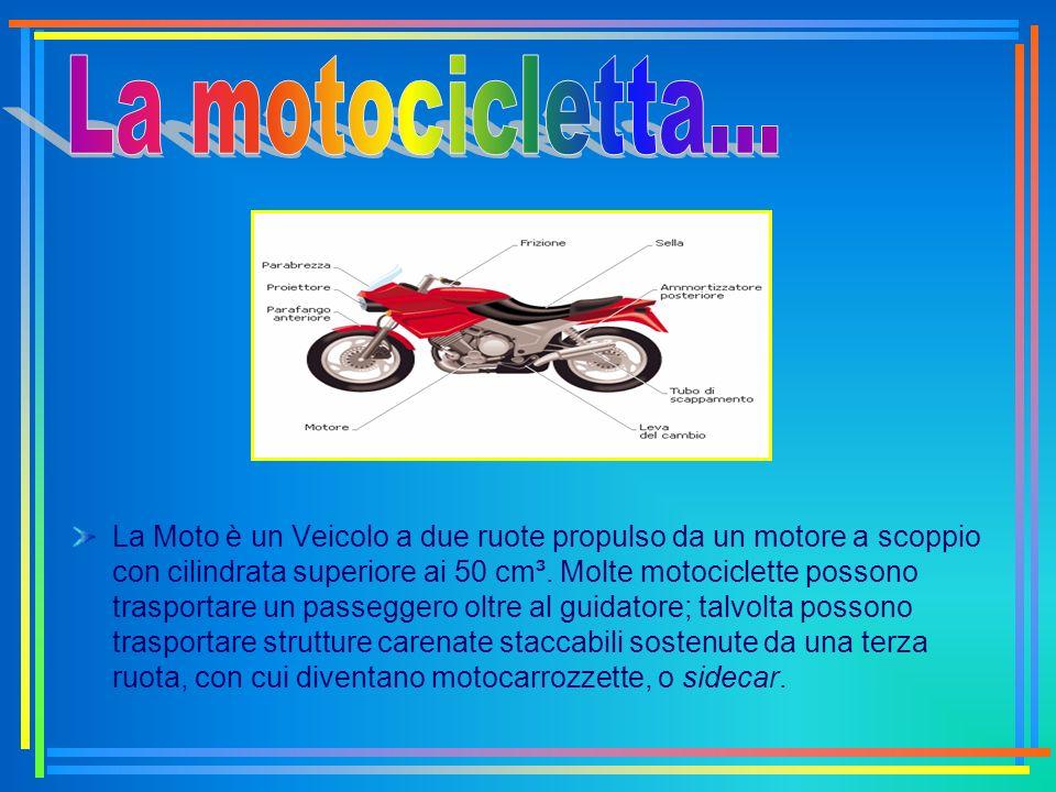 La motocicletta...