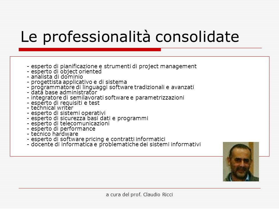 Le professionalità consolidate