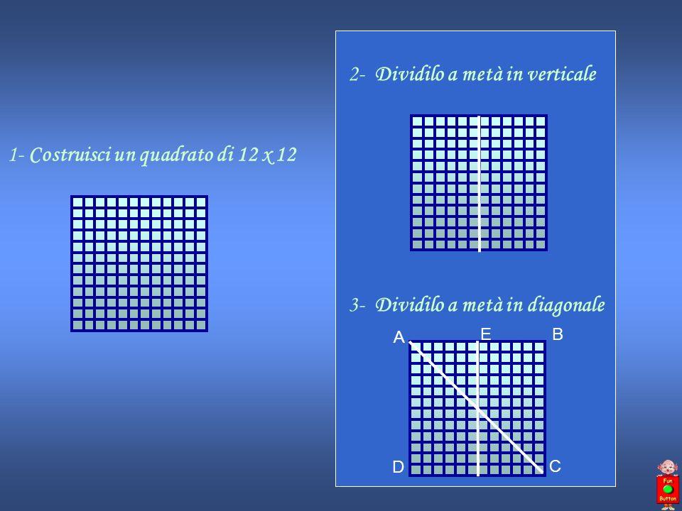 2- Dividilo a metà in verticale