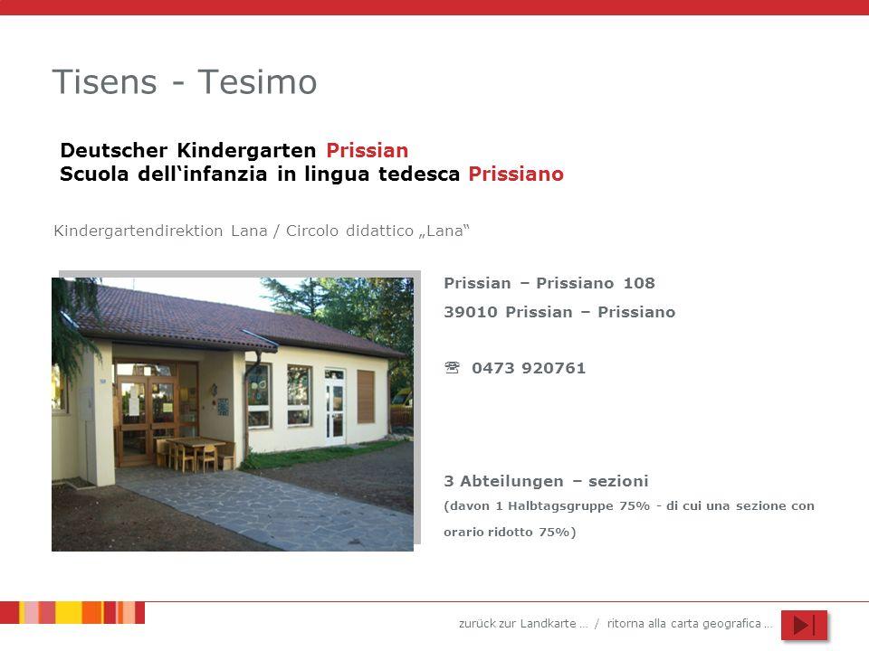 Tisens - Tesimo Deutscher Kindergarten Prissian Scuola dell'infanzia in lingua tedesca Prissiano.
