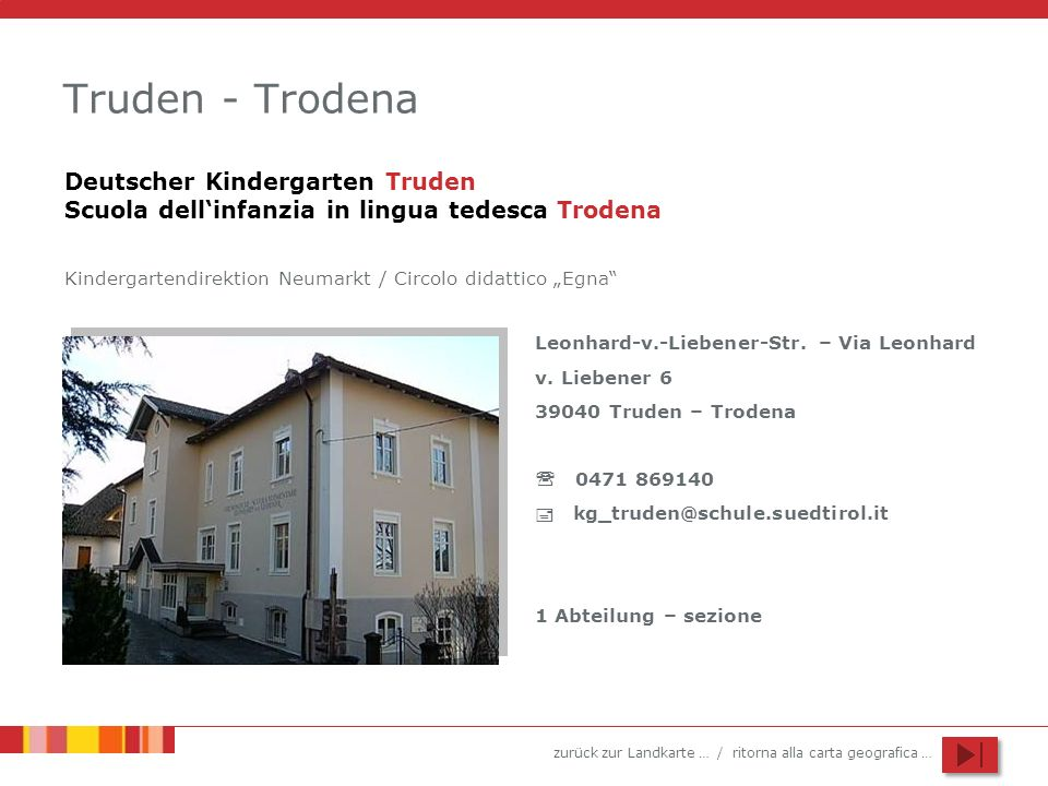 Truden - TrodenaDeutscher Kindergarten Truden Scuola dell'infanzia in lingua tedesca Trodena.