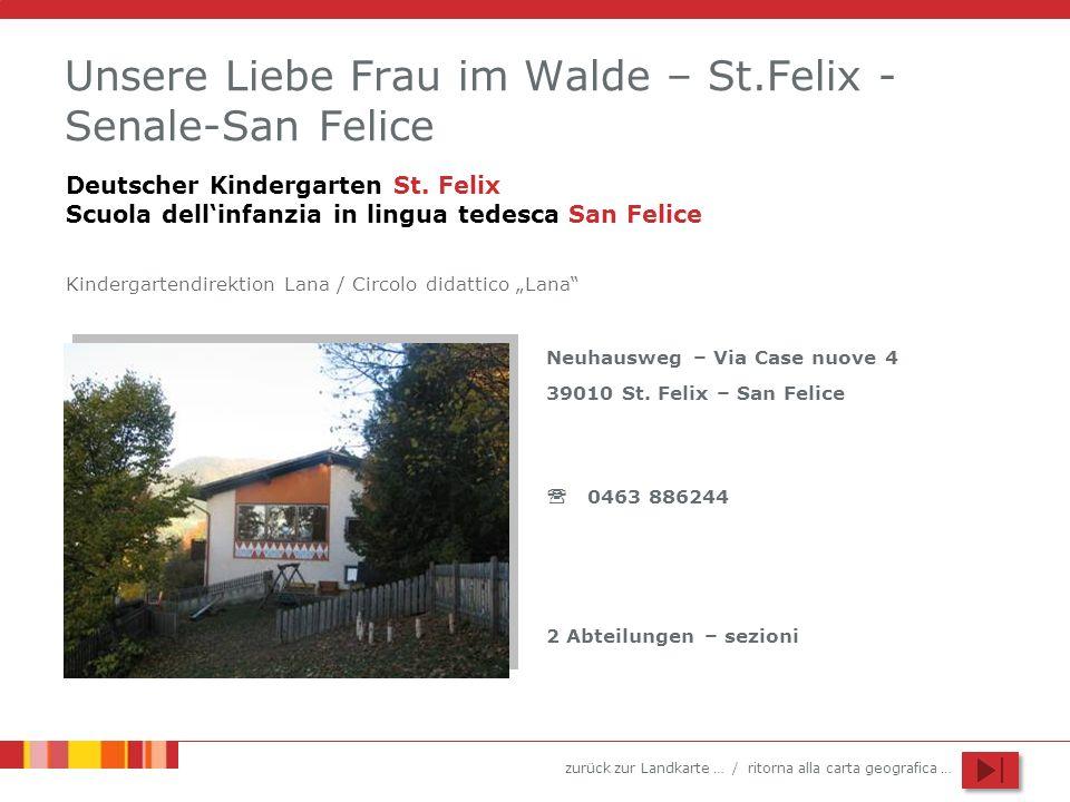 Unsere Liebe Frau im Walde – St.Felix - Senale-San Felice