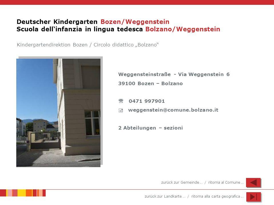 Deutscher Kindergarten Bozen/Weggenstein Scuola dell'infanzia in lingua tedesca Bolzano/Weggenstein