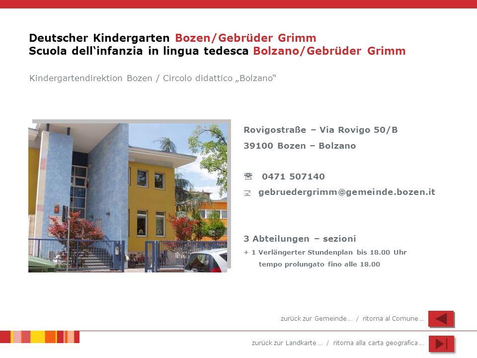 Deutscher Kindergarten Bozen/Gebrüder Grimm Scuola dell'infanzia in lingua tedesca Bolzano/Gebrüder Grimm