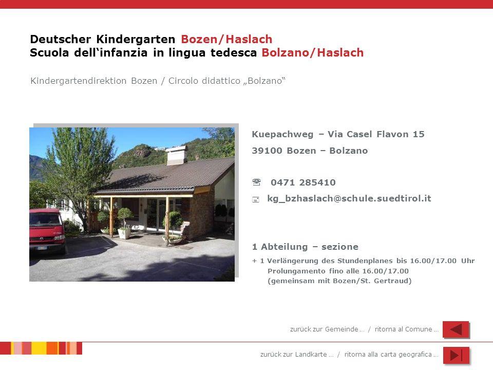Deutscher Kindergarten Bozen/Haslach Scuola dell'infanzia in lingua tedesca Bolzano/Haslach