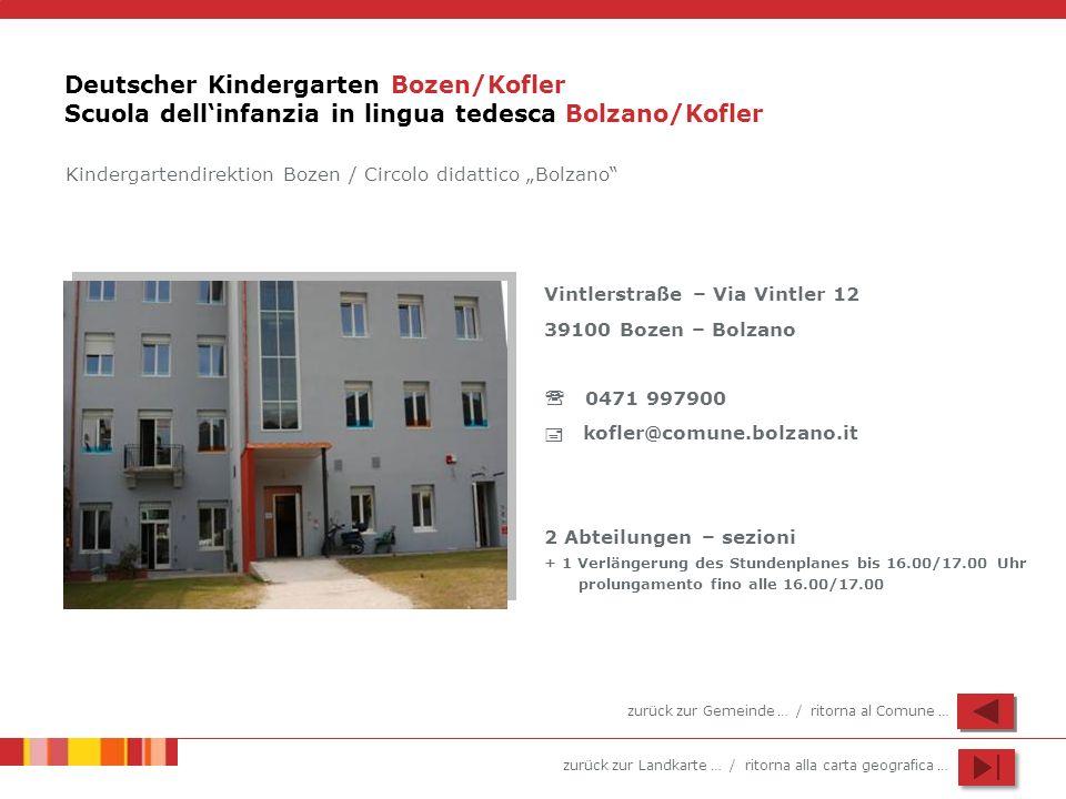 Deutscher Kindergarten Bozen/Kofler Scuola dell'infanzia in lingua tedesca Bolzano/Kofler