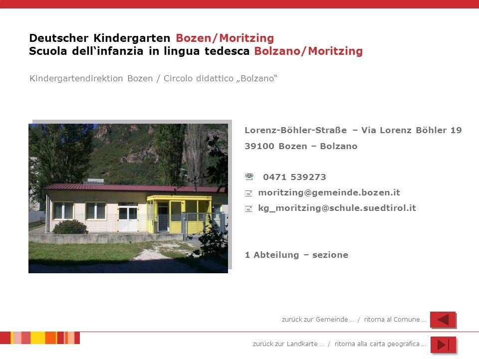 Deutscher Kindergarten Bozen/Moritzing Scuola dell'infanzia in lingua tedesca Bolzano/Moritzing