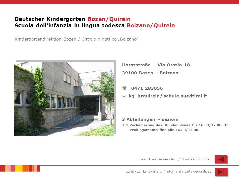 Deutscher Kindergarten Bozen/Quirein Scuola dell'infanzia in lingua tedesca Bolzano/Quirein
