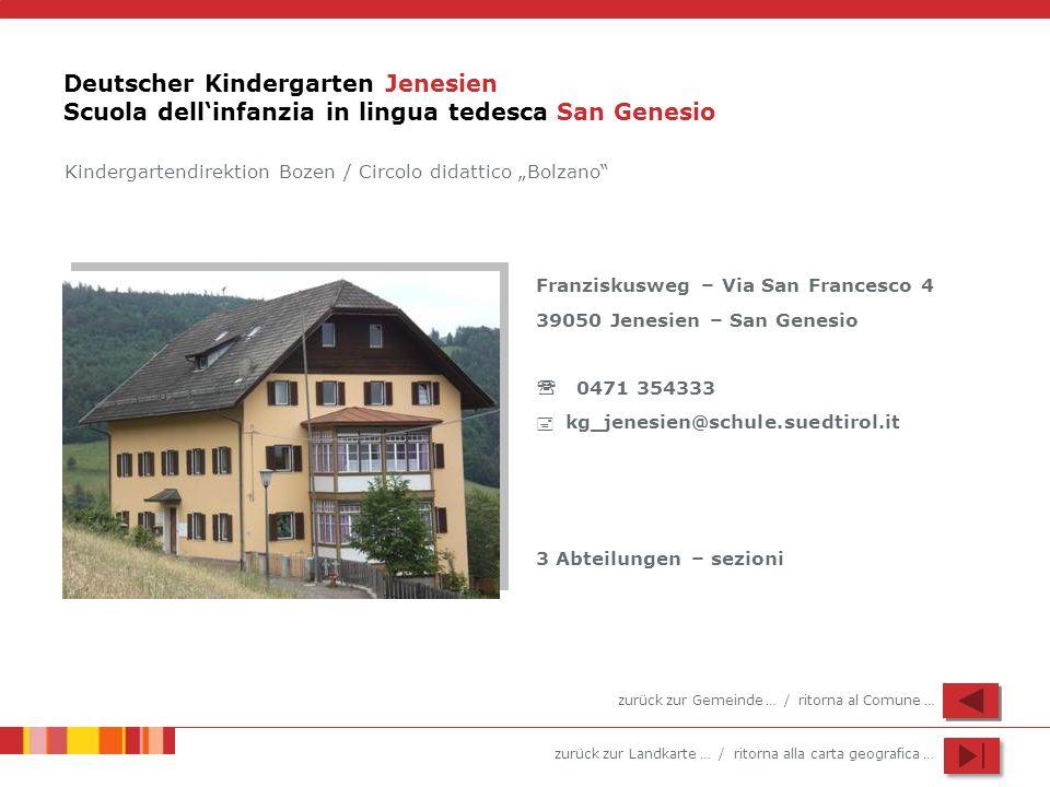 Deutscher Kindergarten Jenesien Scuola dell'infanzia in lingua tedesca San Genesio