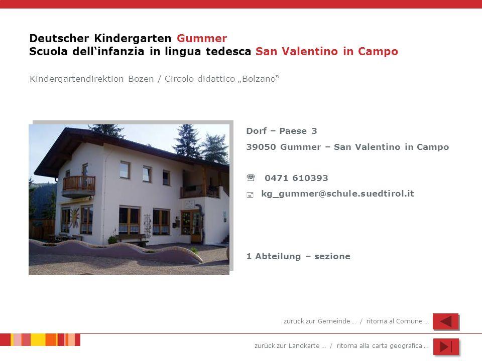 Deutscher Kindergarten Gummer Scuola dell'infanzia in lingua tedesca San Valentino in Campo