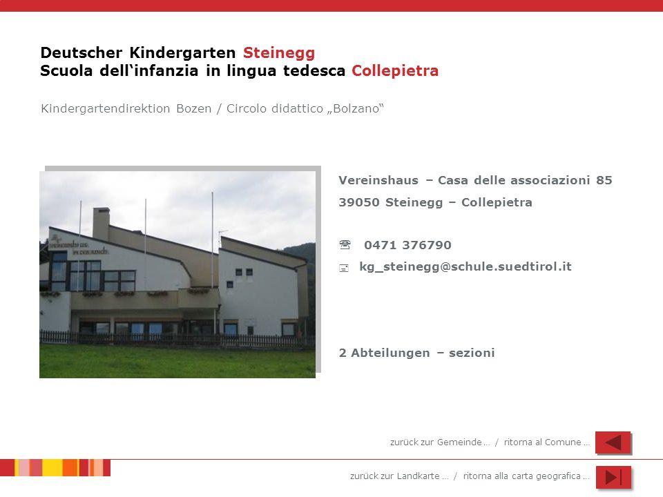 Deutscher Kindergarten Steinegg Scuola dell'infanzia in lingua tedesca Collepietra