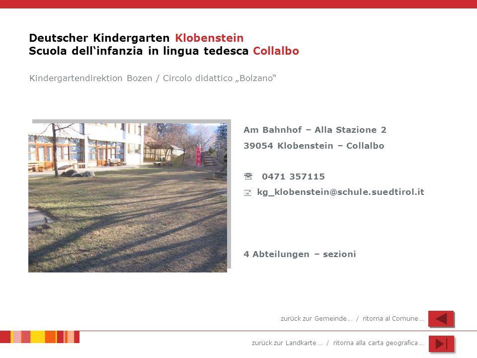 Deutscher Kindergarten Klobenstein Scuola dell'infanzia in lingua tedesca Collalbo