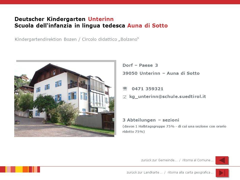 Deutscher Kindergarten Unterinn Scuola dell'infanzia in lingua tedesca Auna di Sotto