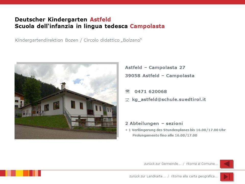 Deutscher Kindergarten Astfeld Scuola dell'infanzia in lingua tedesca Campolasta