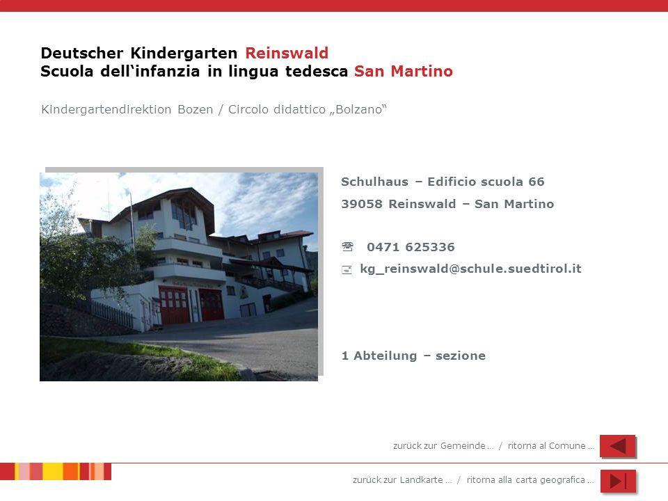Deutscher Kindergarten Reinswald Scuola dell'infanzia in lingua tedesca San Martino