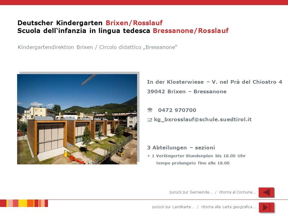 Deutscher Kindergarten Brixen/Rosslauf Scuola dell'infanzia in lingua tedesca Bressanone/Rosslauf