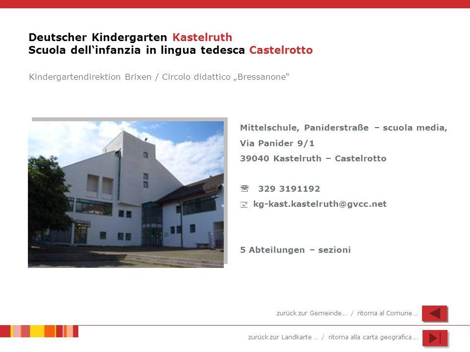 Deutscher Kindergarten Kastelruth Scuola dell'infanzia in lingua tedesca Castelrotto