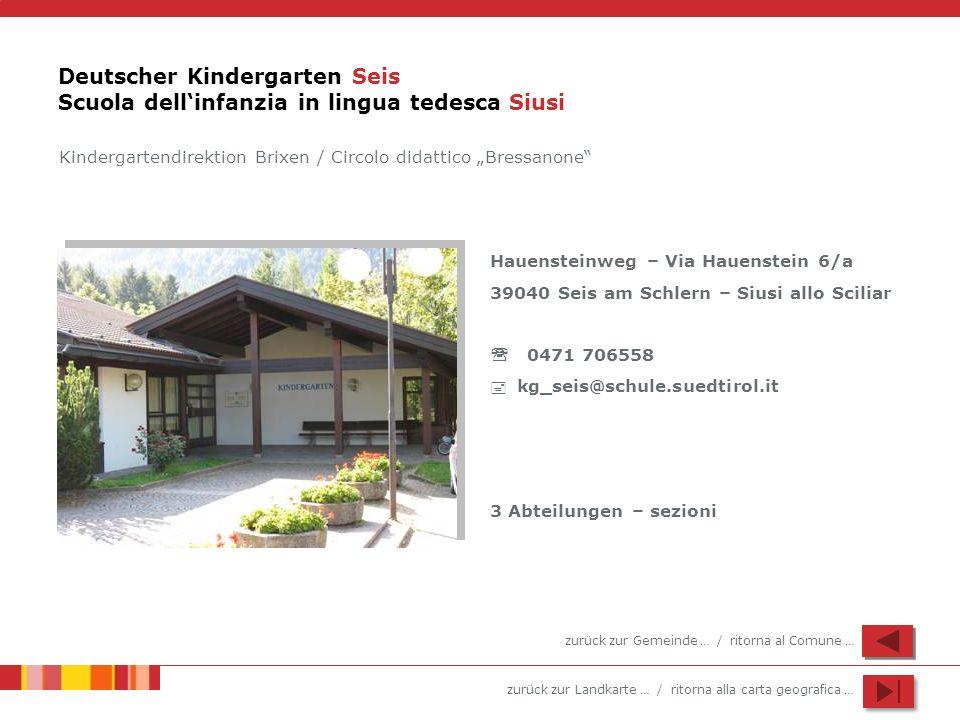 Deutscher Kindergarten Seis Scuola dell'infanzia in lingua tedesca Siusi