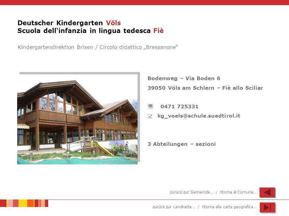 Deutscher Kindergarten Völs Scuola dell'infanzia in lingua tedesca Fiè