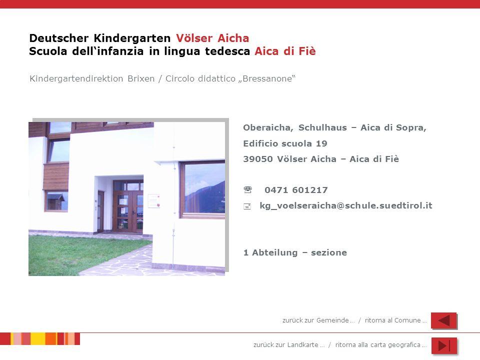 Deutscher Kindergarten Völser Aicha Scuola dell'infanzia in lingua tedesca Aica di Fiè