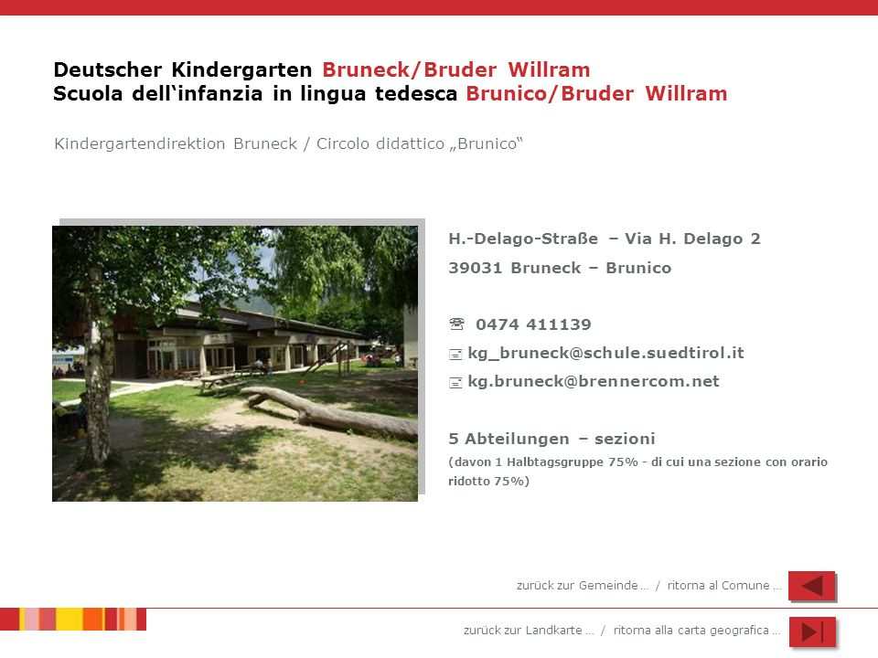 Deutscher Kindergarten Bruneck/Bruder Willram Scuola dell'infanzia in lingua tedesca Brunico/Bruder Willram