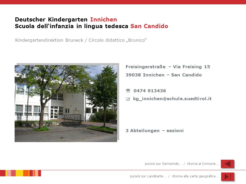 Deutscher Kindergarten Innichen Scuola dell'infanzia in lingua tedesca San Candido